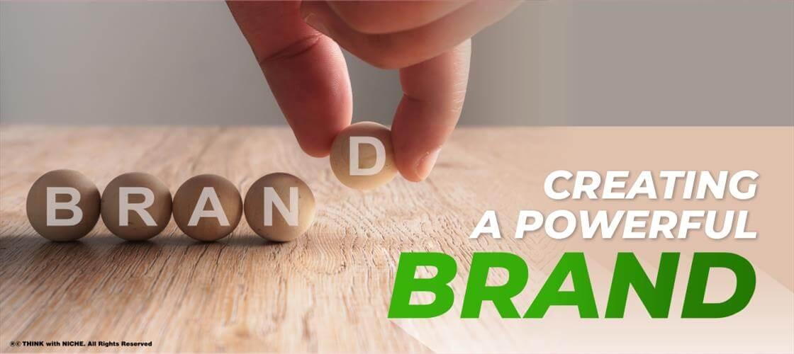 Creating A Powerful Brand