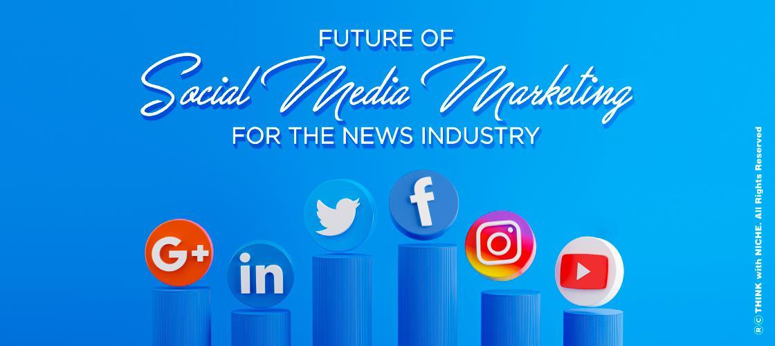 future-of-soil-medi-mrketing-for-the-news-industry