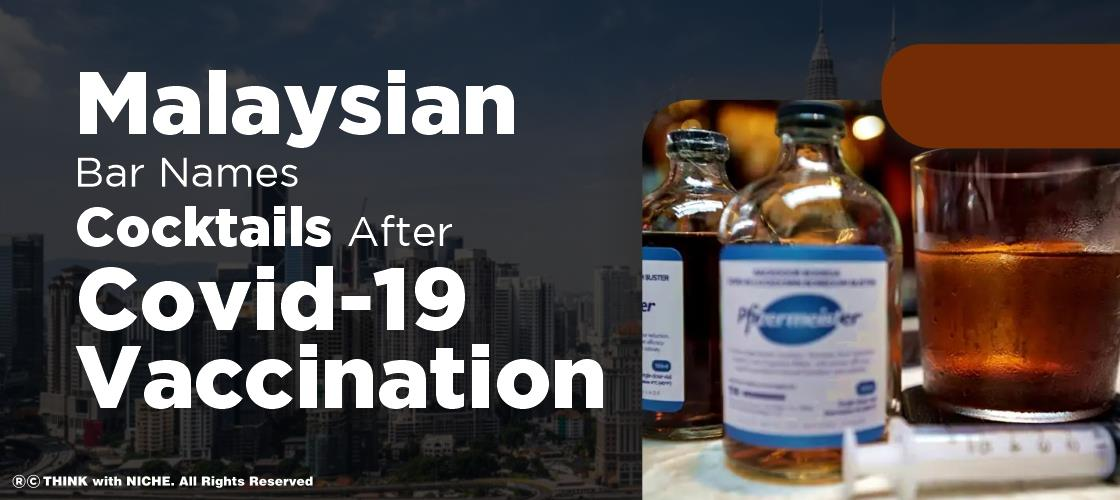 malaysian-bar-names-cocktails-after-covid-19-vaccination