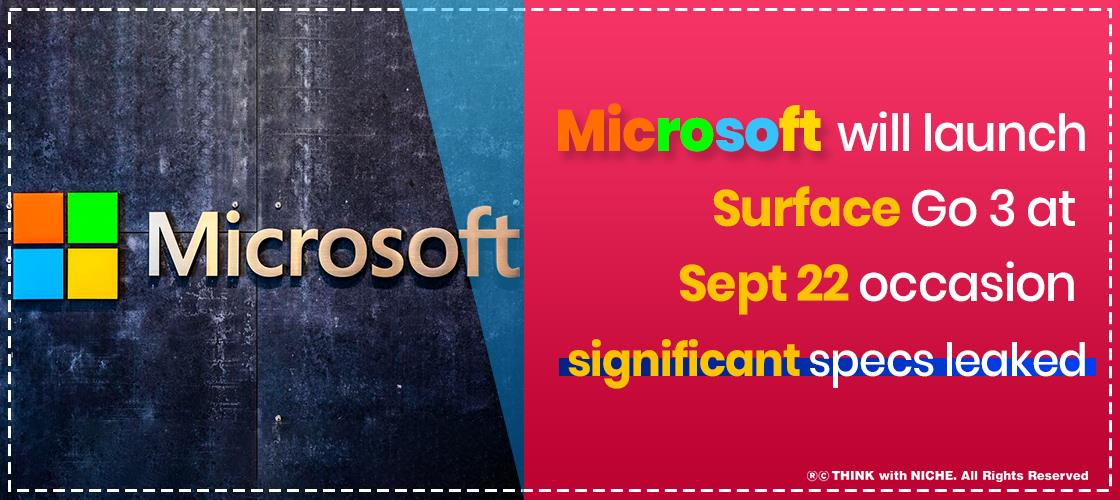 microsoft-will-launch-surface-go-3-at-sept-22-occasion;-significant-specs-leaked