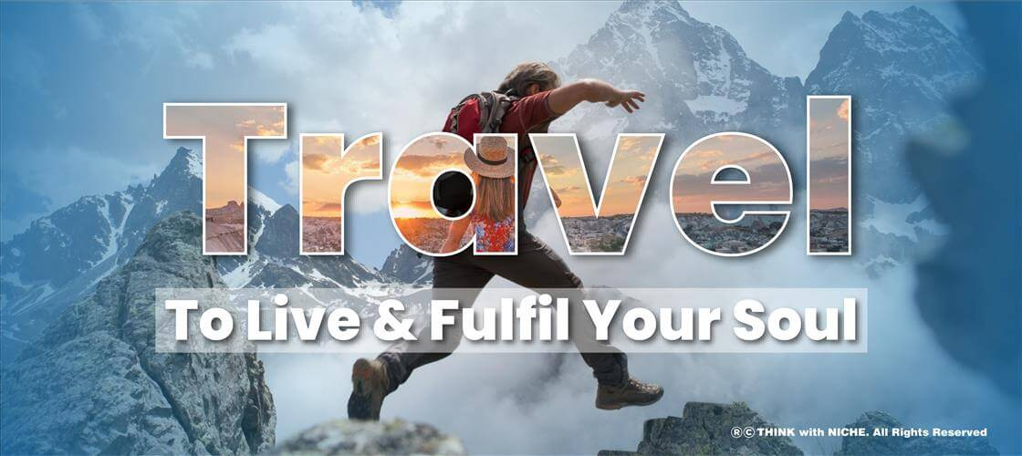 Travel To Live And Fulfil
