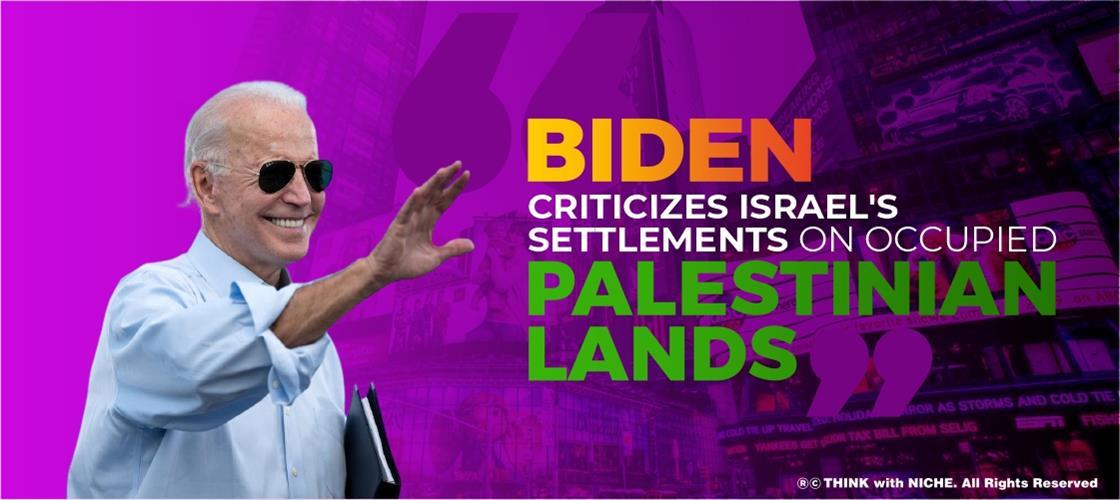 Biden Criticizes Israel's
