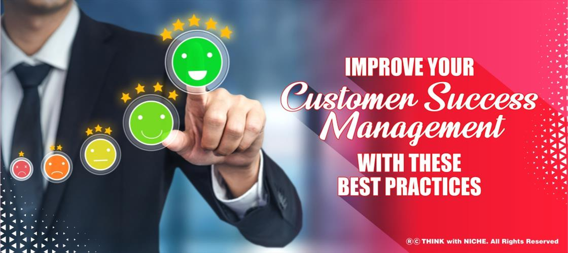 improve-your-customer-success-management-with-these-best-practices