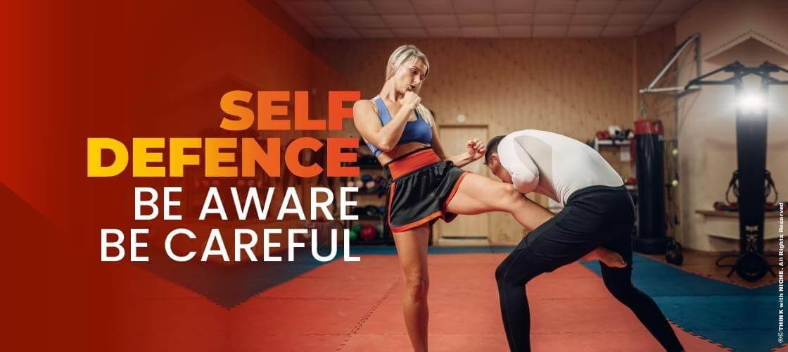 Self Defence- Be Aware, B
